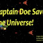 Captain Doe Saves the Universe!