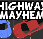 Highway Mayhem