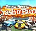 Burnin Rubber Crash N' Burn