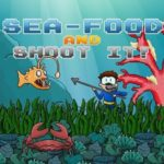 Sea Food And Shoot It