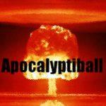 Apocalyptiball