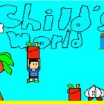 "Child""s World"