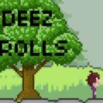 Deez Trolls
