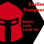 Endless Dungeoning