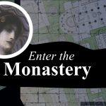 Enter the Monastery