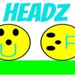 Headz Up