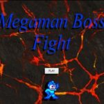Megaman Boss Battle