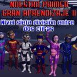 NPGA II Nivel 7 División entre dos cifras