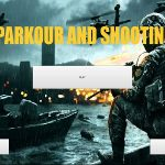 PARKOUR AND SHOOTING v1.8