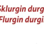 Sklurgin Durgin Flurgin Durgin