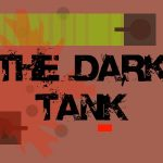 THE DARK TANK (best game on this site)