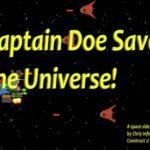 Captain Doe Saves the Universe!