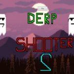 Derp Shooter 2