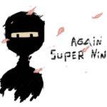 Again Super Ninja
