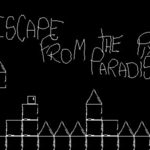 Escape From The Pixel Paradise