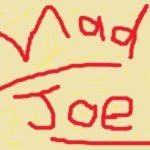 Mad Joe