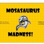 Mosasaurus Madness