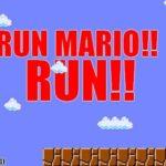 RUN MARIO RUN!!
