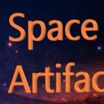SPACE ARTIFACT