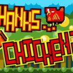 Thanks… Chicken?!