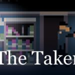 The Taker Demo