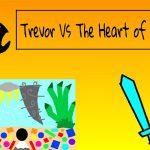 Trevor vs the Heart of Doom