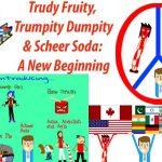Trudy, Trumpity & Scheer: A New Beginning
