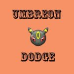 Umbreon Dodge